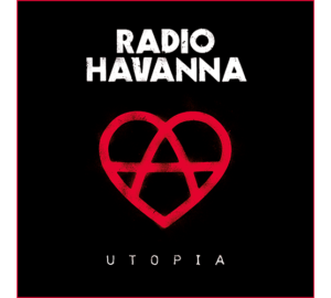 Radio Havanna - Utopia - Review