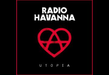 Radio Havanna - Utopia - Review