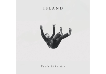 Island - Feels Lika Air | Review