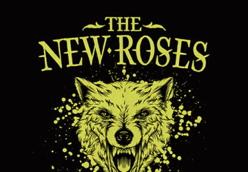 Review: The New Roses - Nothing But Wild