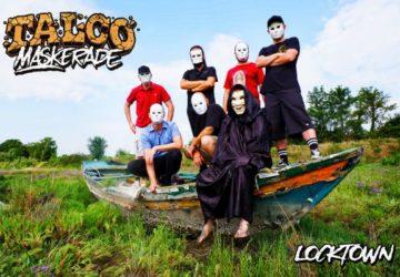 Talco Maskerade Locktown Ankündigung