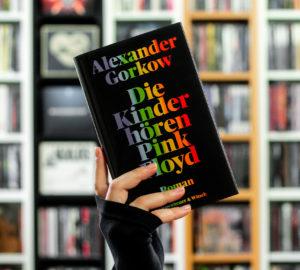Rezension des Buchs Alexander Gorkow - Die Kinder hören Pink Floyd
